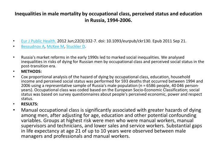 Inequalities in male mortality by occupational class, perceived status and education in Russia, 1994-2006.