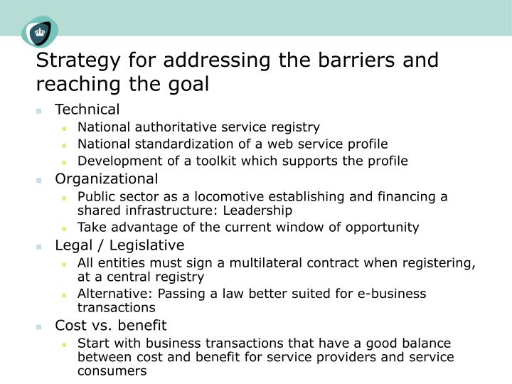 Strategy for addressing the barriers and reaching the goal