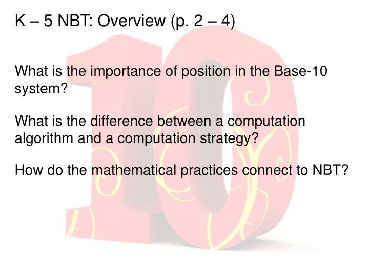 K – 5 NBT: Overview (p. 2 – 4)