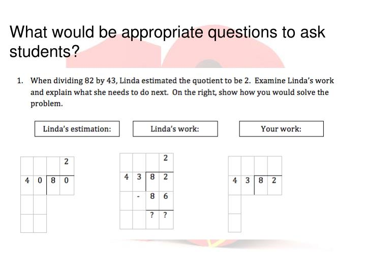 What would be appropriate questions to ask students?