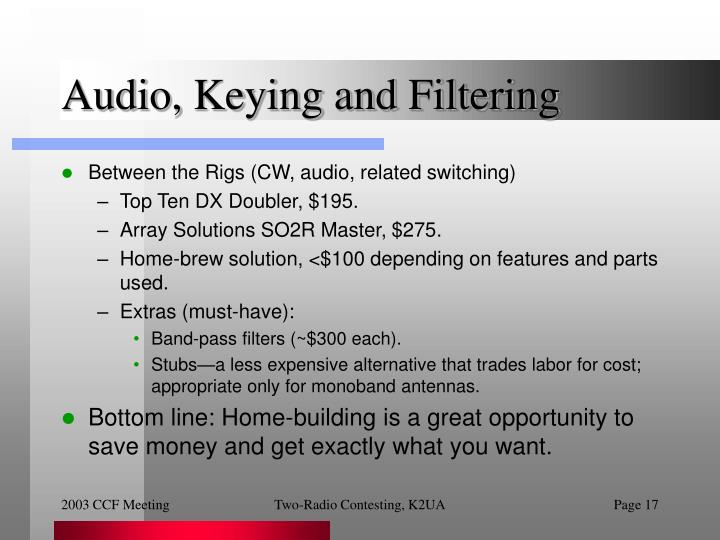 Audio, Keying and Filtering