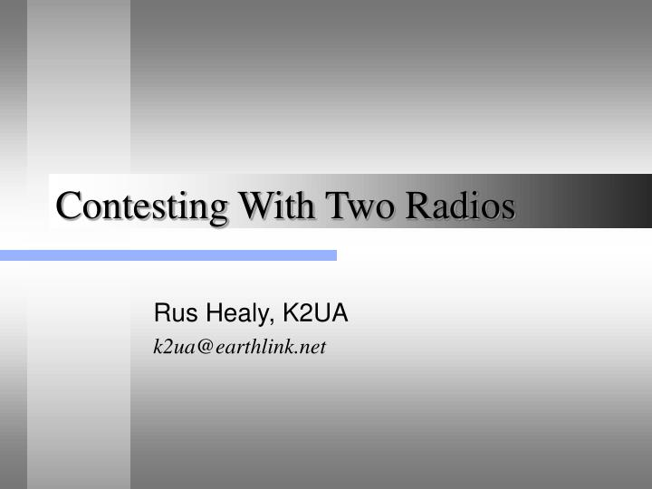Contesting with two radios