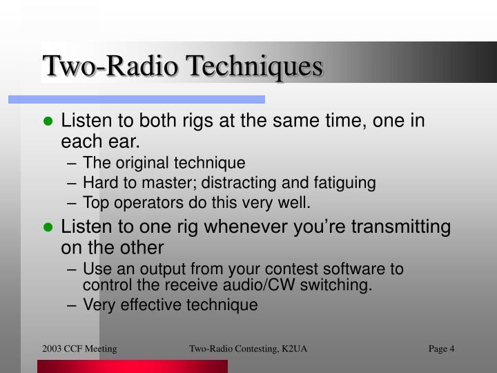 Two-Radio Techniques