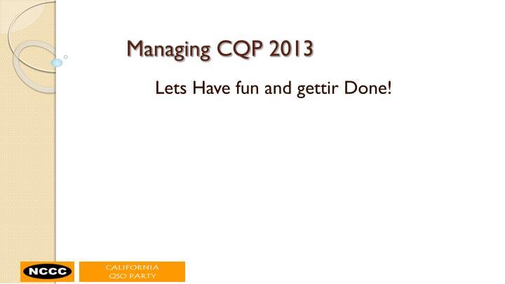 Managing CQP 2013