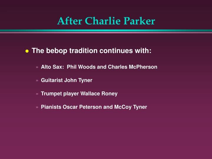 After Charlie Parker