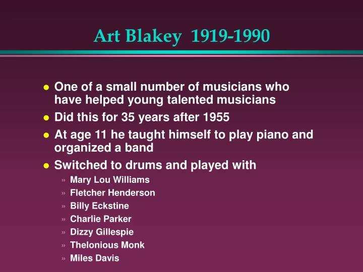 Art Blakey  1919-1990