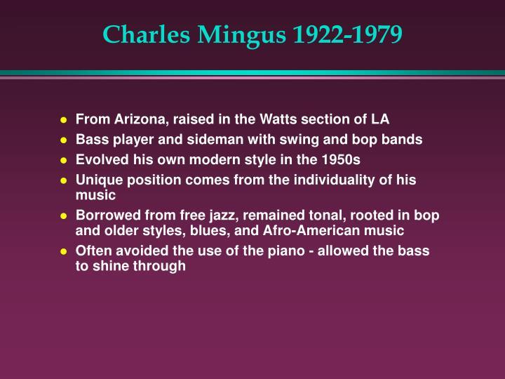 Charles Mingus 1922-1979