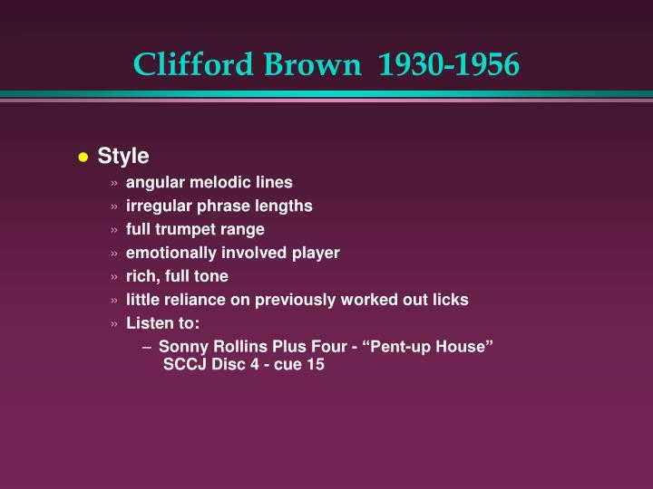 Clifford Brown  1930-1956