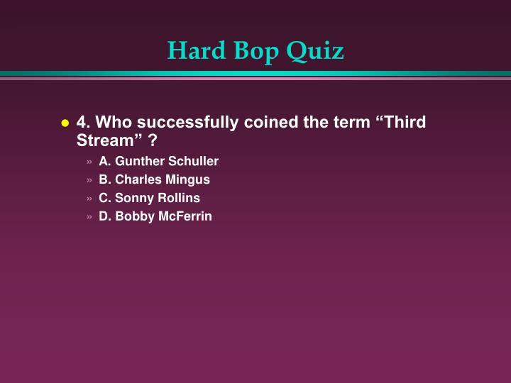 Hard Bop Quiz