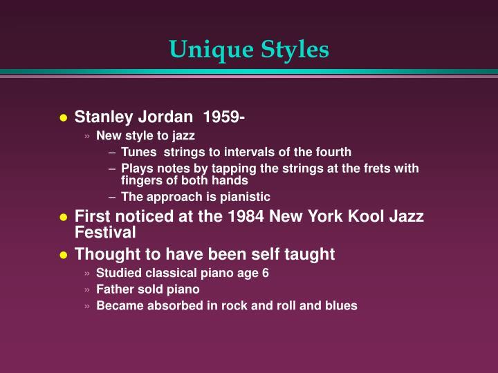 Unique Styles