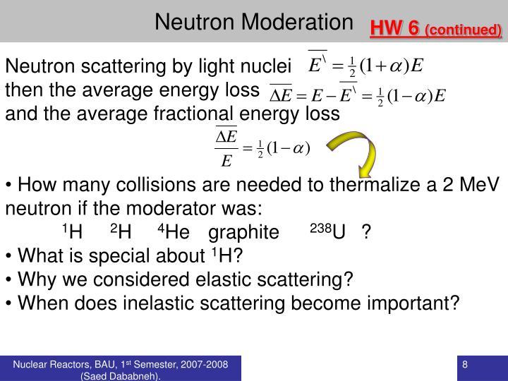 Neutron Moderation