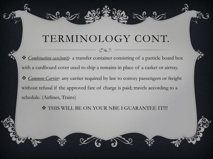 Terminology cont.