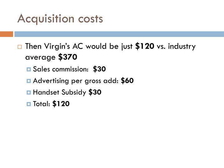 Acquisition costs