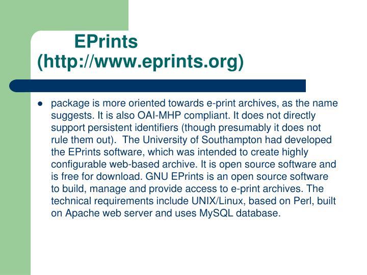 EPrints (http://www.eprints.org)