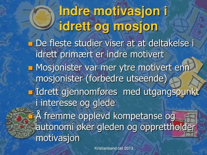 Indre motivasjon i idrett og mosjon