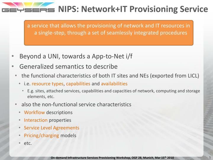 NIPS: Network+IT Provisioning Service