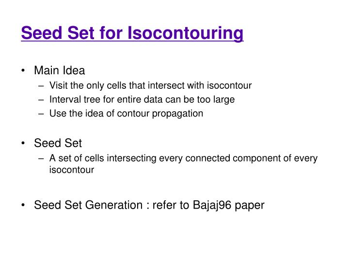 Seed Set for Isocontouring