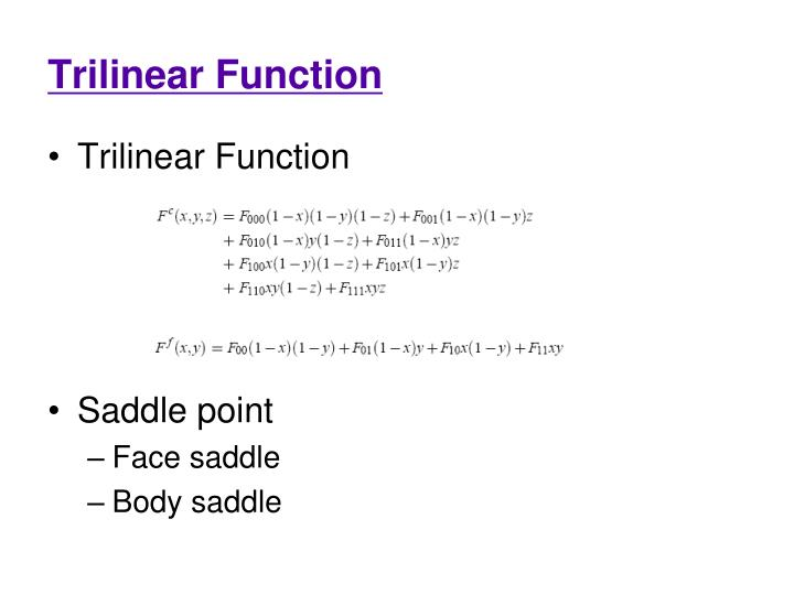 Trilinear Function