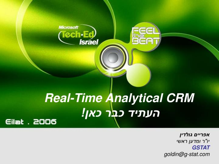 Real time analytical crm