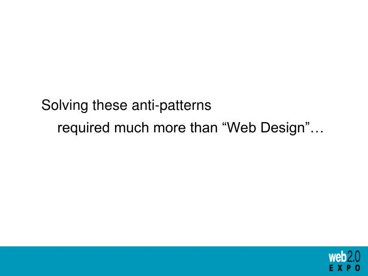 Solving these anti-patterns