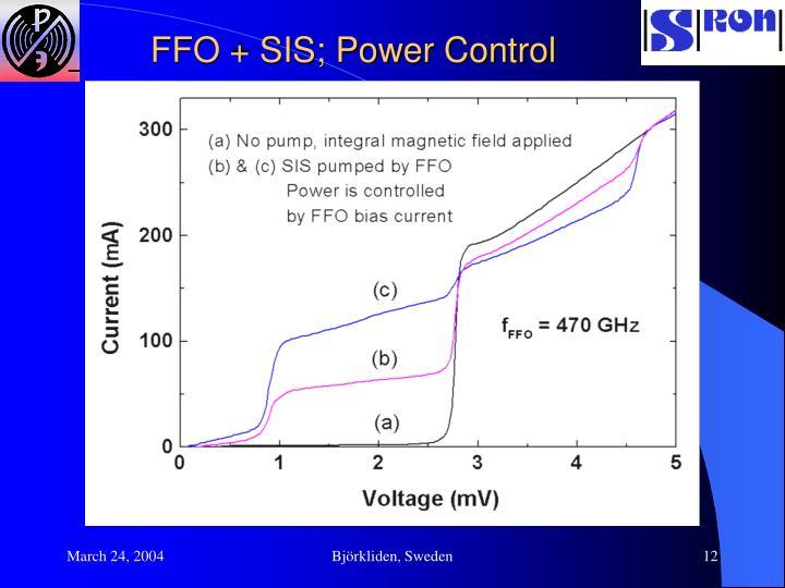 FFO + SIS; Power Control