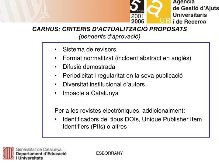 CARHUS: CRITERIS D'ACTUALITZACIÓ PROPOSATS