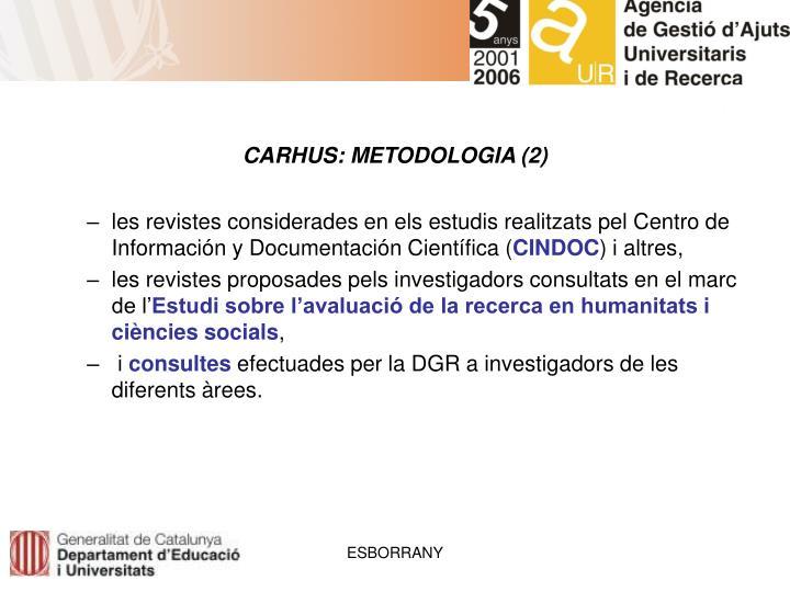 CARHUS: METODOLOGIA (2)