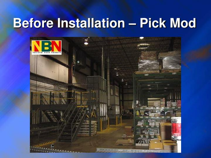 Before installation pick mod