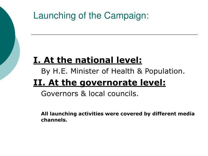 Launching of the Campaign: