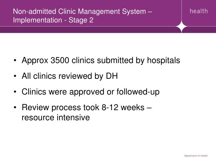 Non-admitted Clinic Management System – Implementation - Stage 2