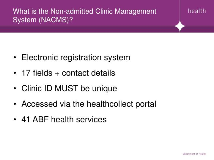 What is the non admitted clinic management system nacms