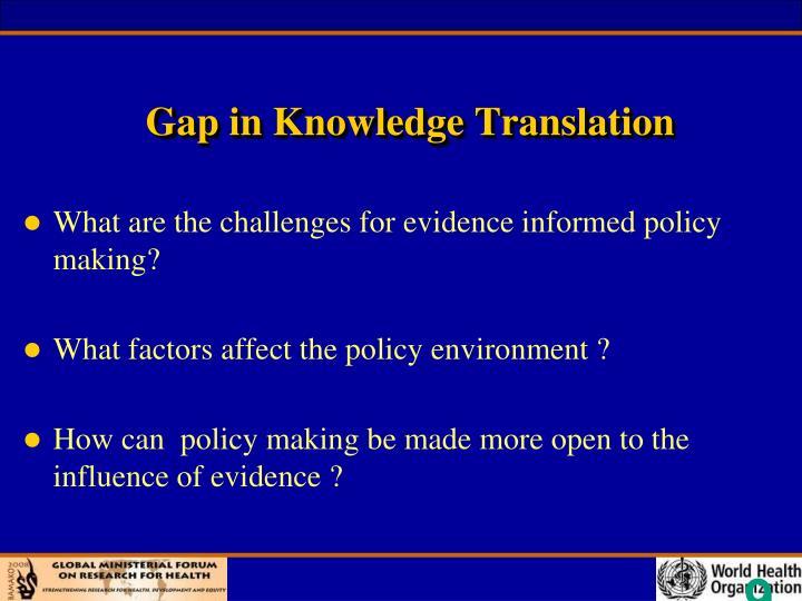 Gap in Knowledge Translation