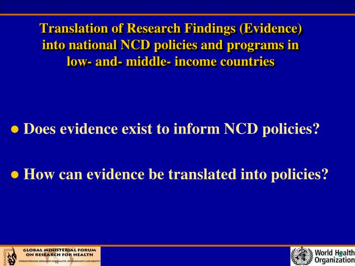 Translation of Research Findings (Evidence)