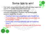 some tips to win