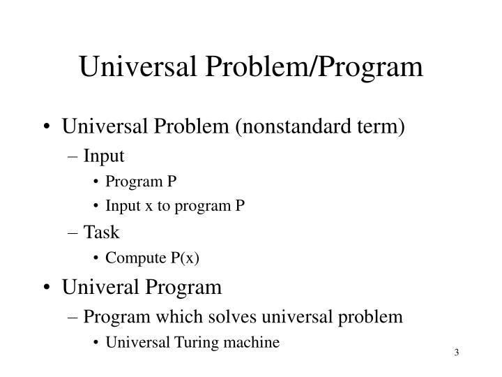 Universal problem program