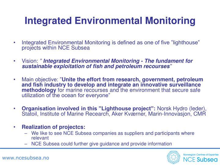 Integrated Environmental Monitoring