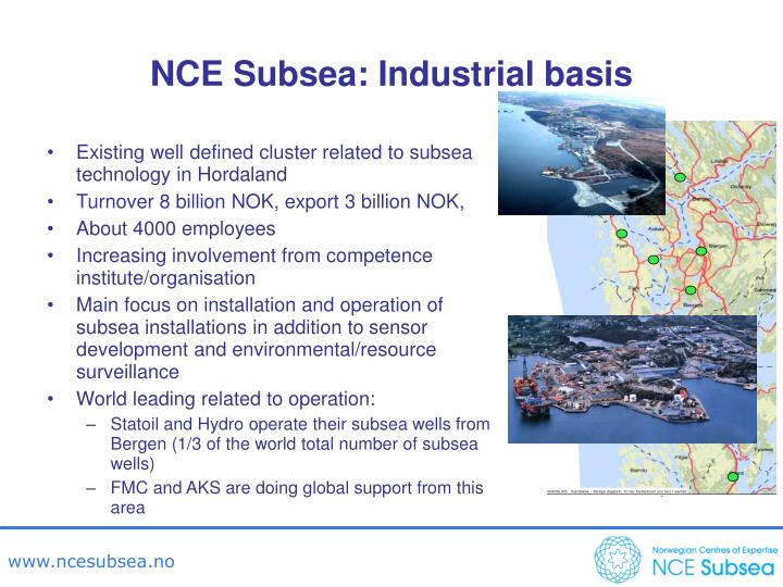 NCE Subsea: Industrial basis