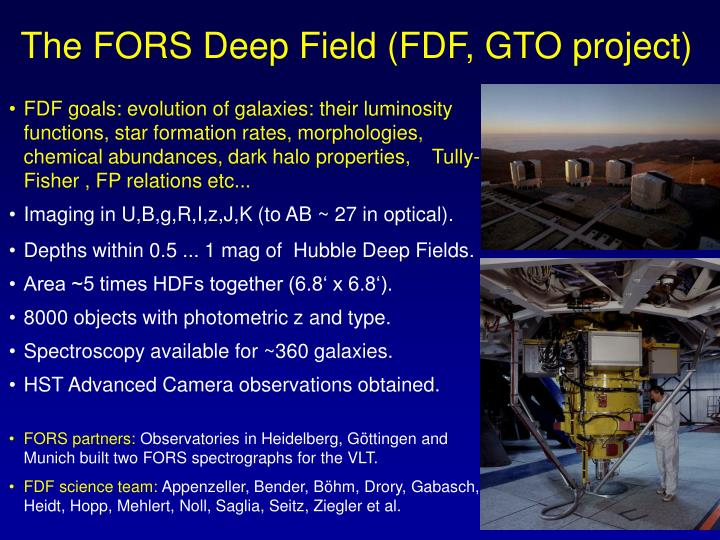 The FORS Deep Field (FDF, GTO project)