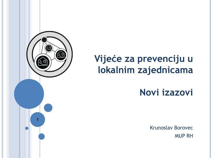 Vije e za prevenciju u lokalnim zajednicama novi izazovi
