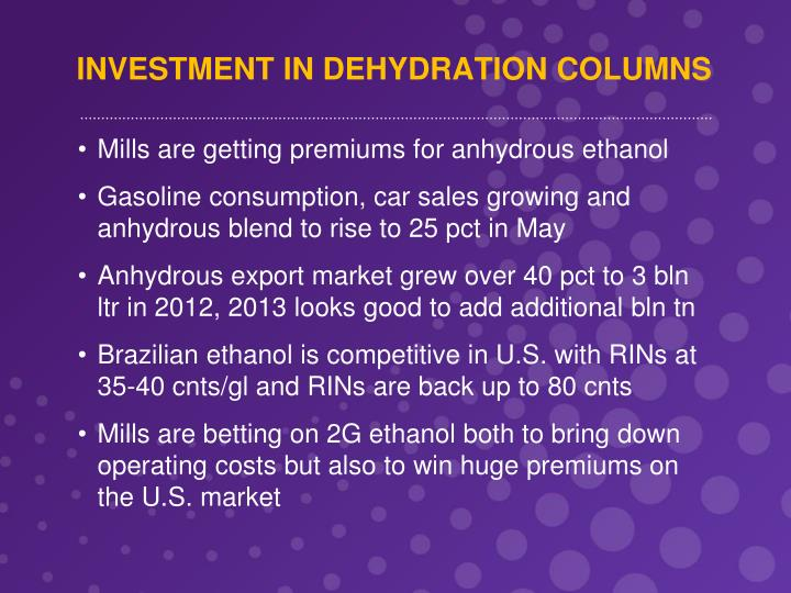 INVESTMENT IN DEHYDRATION COLUMNS
