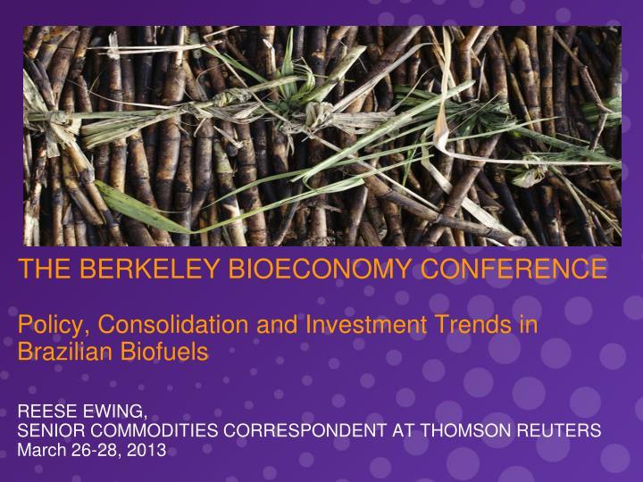 The berkeley bioeconomy conference