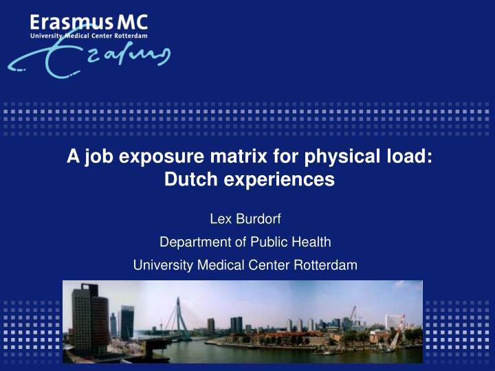 A job exposure matrix for physical load dutch experiences