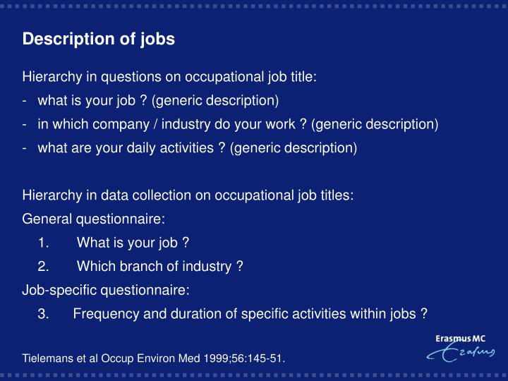 Description of jobs