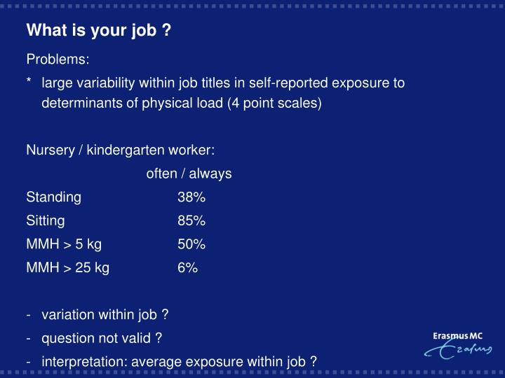 What is your job ?