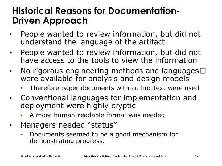 Historical Reasons for Documentation-Driven Approach