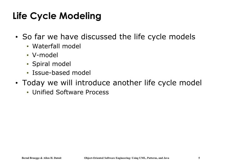 Life Cycle Modeling
