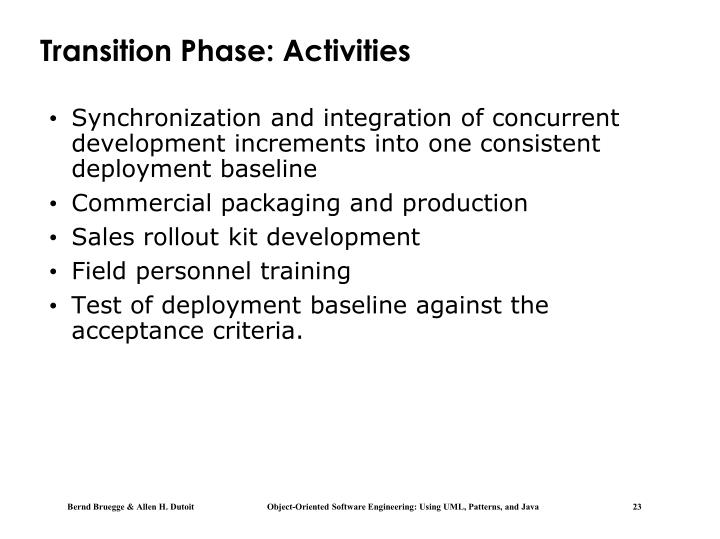 Transition Phase: Activities