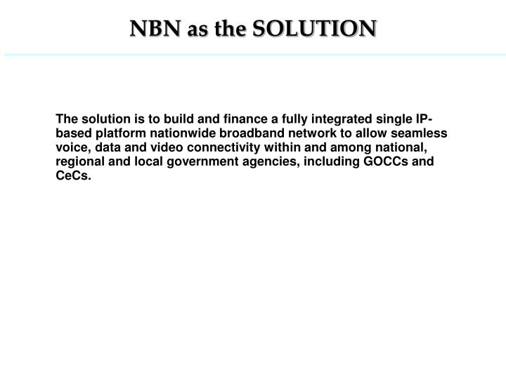 NBN as the SOLUTION