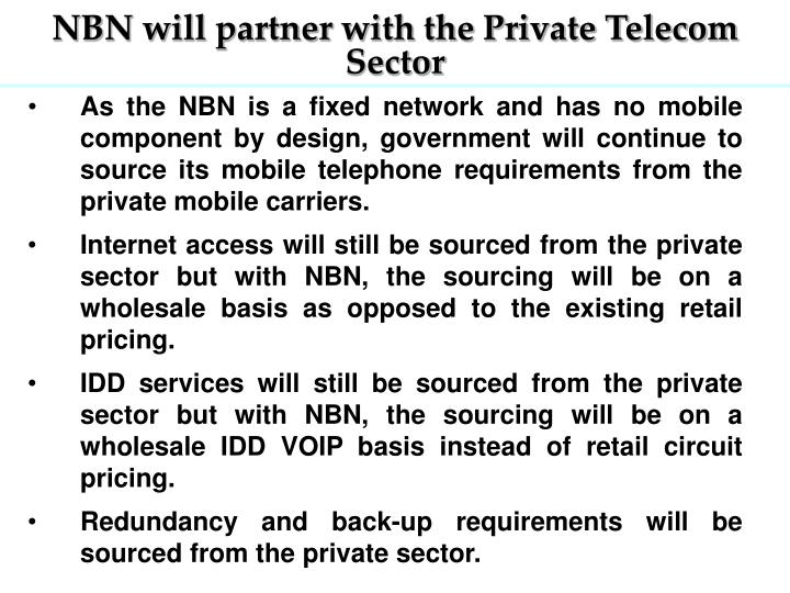 NBN will partner with the Private Telecom Sector
