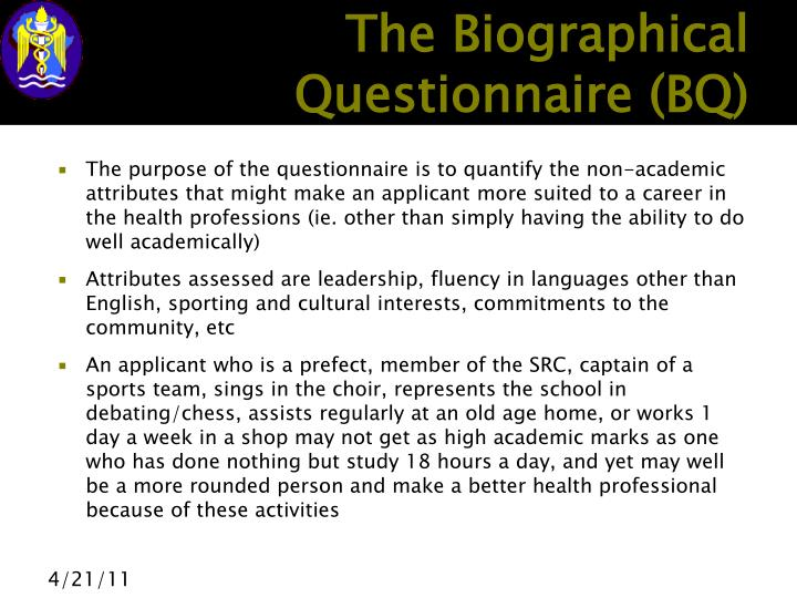 The Biographical Questionnaire (BQ)